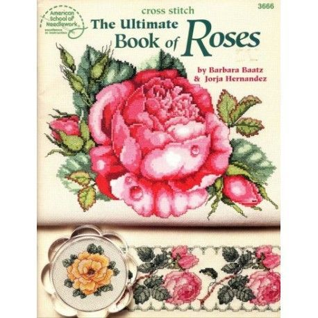 The Ultimate Book of Roses