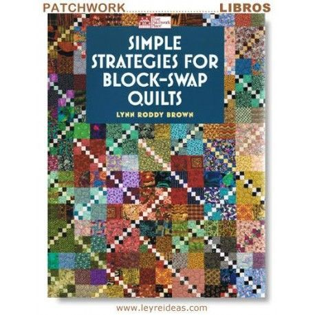Simple strategies for Block swap quilts